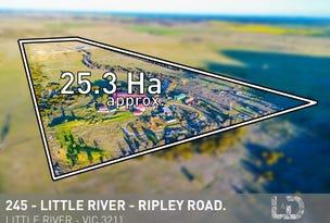 245 LITTLE RIVER-RIPLEY ROAD, Little River, Vic 3211